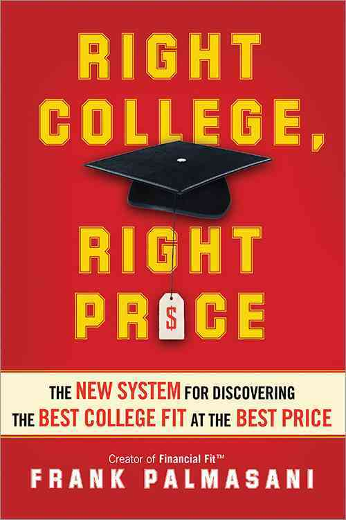 Right College, Right Price By Palmasani, Frank