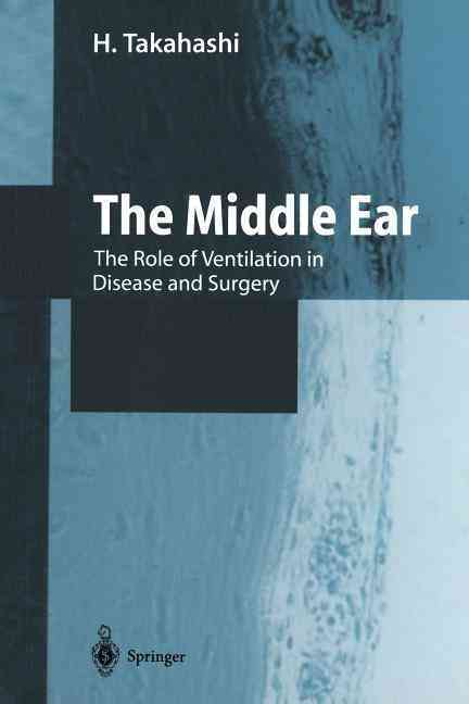 The Middle Ear By Takahashi, H.